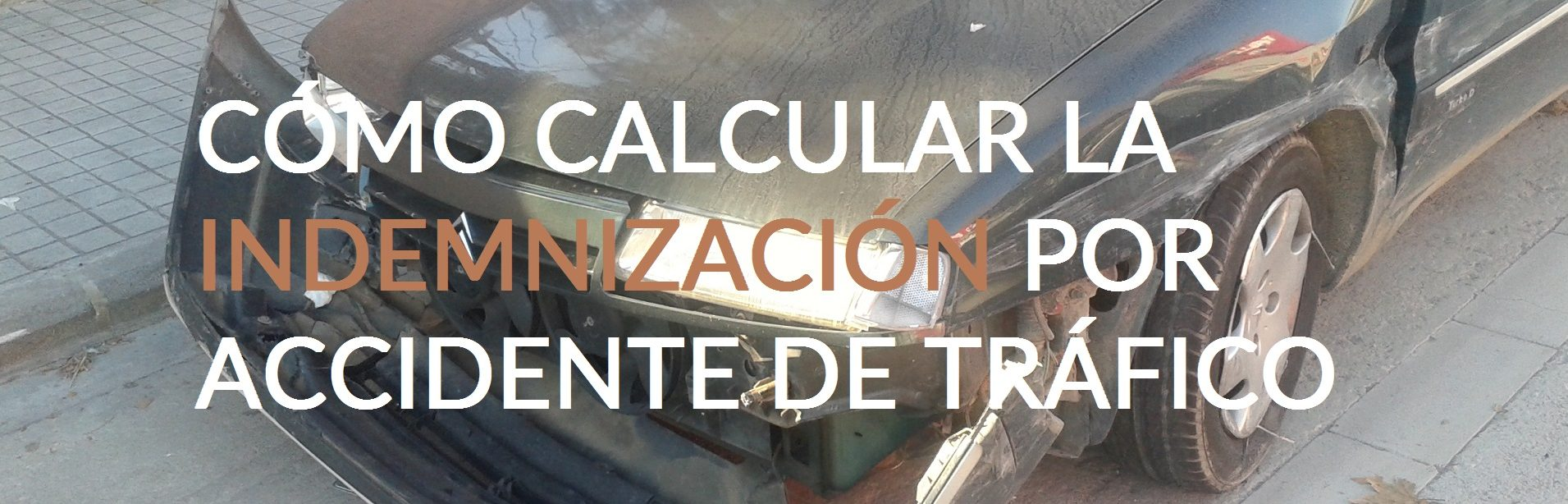 Calcular indemnización por accidente - Valencia Abogados Lares